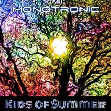 Monotronic-Kids-of-Summer